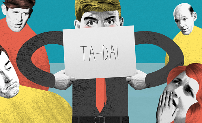 An illustration of a man holding up a sign saying 'Ta-da!' while several people look on in awe.
